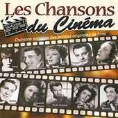 Play & Download Les chansons du cinéma, Vol. 1 by Various Artists | Napster