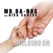 Holding On von Mr. Da-Nos
