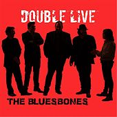 Play & Download Double Live by The Bluesbones   Napster