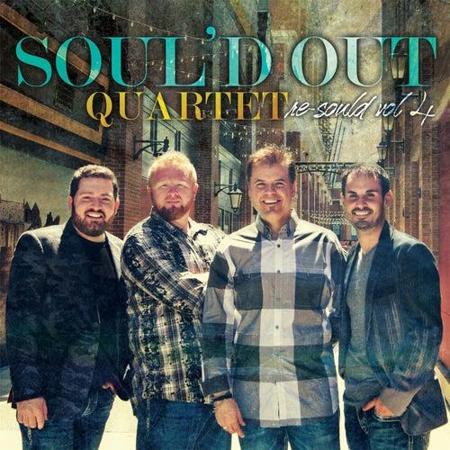 Play & Download Re-Soul'd, Vol. 4 by Soul'd Out Quartet | Napster
