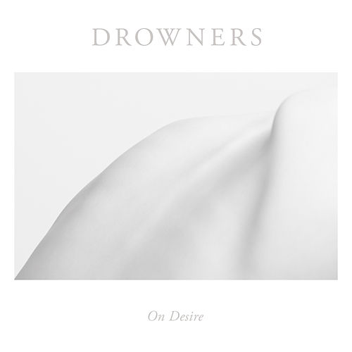Play & Download On Desire by Drowners | Napster