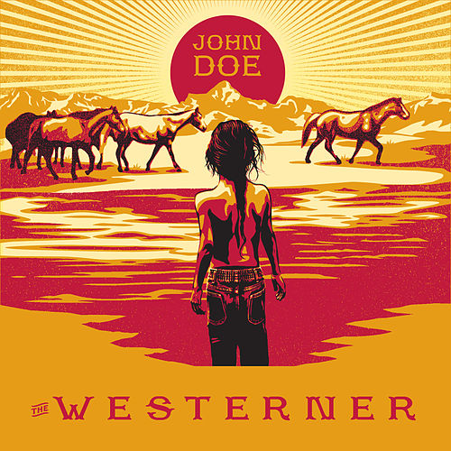 Play & Download The Westerner by John Doe | Napster