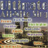 Ultimate All-Nite Sing by Various Artists
