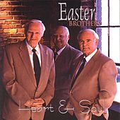 Play & Download Heart And Soul by Easter Brothers | Napster
