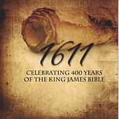 Play & Download 1611: Celebrating 400 Years of the King James Bible by Various Artists | Napster