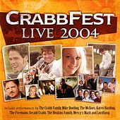 Play & Download CrabbFest Live 2004 by Various Artists | Napster