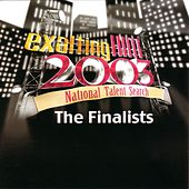 Exalting Him 2003 - National Talent Search - The Finalists by Various Artists