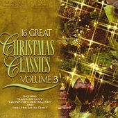 16 Great Christmas Classics Volume 3 by Various Artists