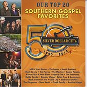 Play & Download Our Top 20 Southern Gospel Favorites by Various Artists | Napster