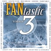 Play & Download FANtastic Volume 3 by Various Artists | Napster