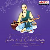 Play & Download Gems of Dikshitar, Vol. 2 by Various Artists | Napster