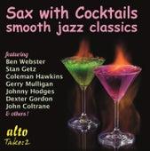 Sax with Cocktails von Various Artists