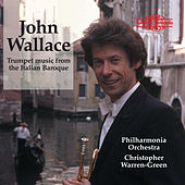Play & Download Trumpet Music from the Italian Baroque by John Wallace | Napster