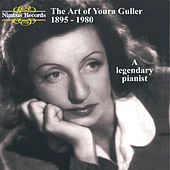 The Art of Youra Guller: A Legendary Pianist by Youra Guller