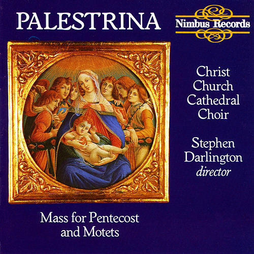 Play & Download Palestrina: Mass for Pentecost & Five Motets by Christ Church Cathedral Choir | Napster