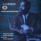 Conversations by Eric Dolphy
