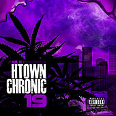 Play & Download H-Town Chronic 19 by LIL C | Napster