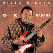 Play & Download OK madame by Diblo Dibala | Napster