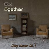 Get 2gether Deep House, Vol 1 by Various Artists