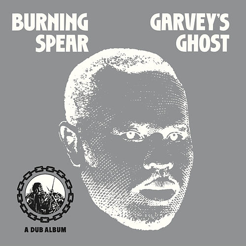 Garvey's Ghost by Burning Spear