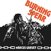 Play & Download Marcus Garvey by Burning Spear | Napster