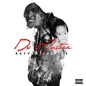 Play & Download Do It Justice by Rayven Justice | Napster