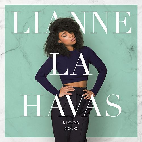 Blood Solo EP by Lianne La Havas