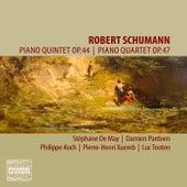 Schumann: Piano Quintet, Op. 44 & Piano Quartet, Op. 47 by Stéphane De May