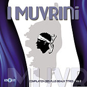 Play & Download Compilation des plus beaux titres, Vol. 2 by I Muvrini | Napster