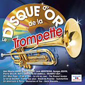 Play & Download Le disque d'or de la trompette by Various Artists | Napster