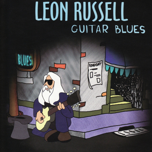 Play & Download Guitar Blues by Leon Russell | Napster