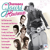 Play & Download Les chansons des jours heureux by Various Artists | Napster