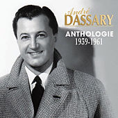 Play & Download Anthologie 1939-1961 by Andre Dassary | Napster