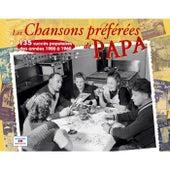 Les chansons préférées de papa, 135 succès populaires des années 1900 à 1960 by Various Artists