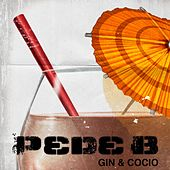Gin & Cocio (Radio Edit) by Pede B