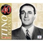 Mes années 40: 100 succès by Tino Rossi
