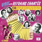 Vive les refrains chantés by Various Artists