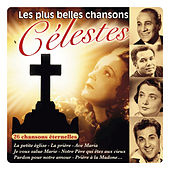 Play & Download Les plus belles chansons célestes (26 chansons éternelles) by Various Artists | Napster