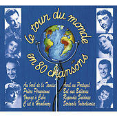 Le tour du monde en 80 chansons by Various Artists