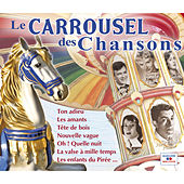 Le carrousel des chansons by Various Artists