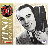 Mes années 30 (100 succès) by Tino Rossi