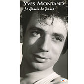Le gamin de Paris (1945-1953) by Yves Montand