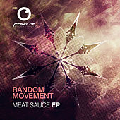 Play & Download Meat Sauce EP by Random Movement | Napster