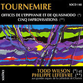 Tournemire: 2 Offices & 5 Improvisations for Organ by Various Artists