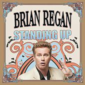 Play & Download Standing Up by Brian Regan | Napster