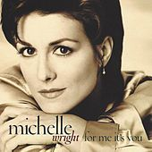 For Me It's You by Michelle Wright