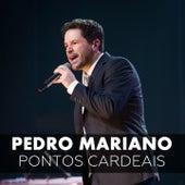 Play & Download Pontos Cardeais (Ao Vivo) by Pedro Mariano | Napster