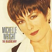 Play & Download The Reasons Why by Michelle Wright | Napster