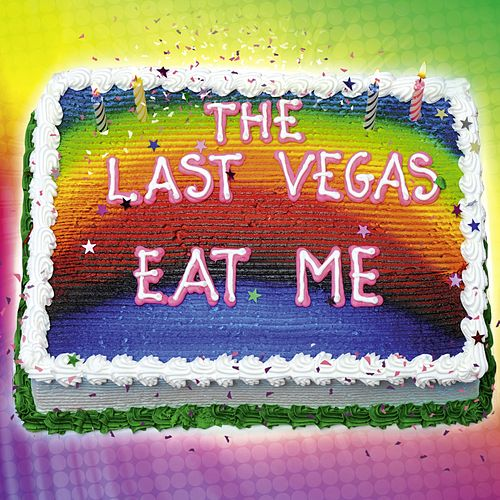 Play & Download Eat Me by The Last Vegas | Napster
