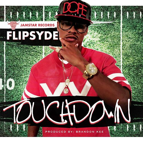 Play & Download Touchdown by Flipsyde | Napster